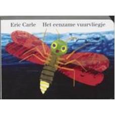 Carle, Eric: Het eenzame vuurvliegje, groot formaat ( met lampjes)