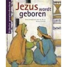 Brokerhof- van der Kaa, Greet en Dieter Konsek: Jezus wordt geboren ( bijbelse prentenboeken)