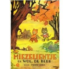 Dick, Phiny: Miezelientje en Wol de Beer