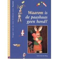 Berg, Leen van den: Waarom is de paashaas geen hond?