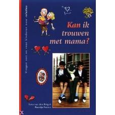 Berg, Leen van den & Beatrijs Peeters: Kan ik trouwen met mama?