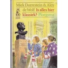 Dorrestein, Miek en Alex de Wolf: Is alles hier klassiek?