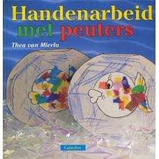 Mierlo, Thea van: Handenarbeid met peuters