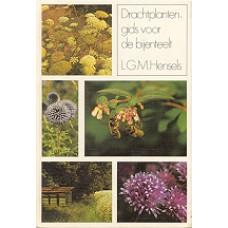 Hensels, LGM: Drachtplantengids voor de bijenteelt