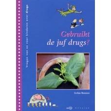 Boonen, Stefan: Gebruikt de juf drugs?
