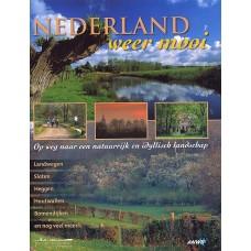 Dirkmaat, Jaap en Valentijn te Plate: Nederland weer mooi (op weg naar een idyllisch landschap)