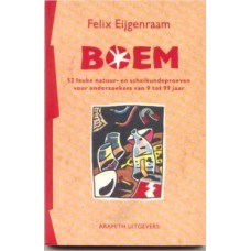Eijgenraam, Felix: BOEM 52 leuke natuur- en scheikundeproeven voor onderzoekers van 9-99 jaar