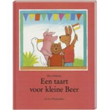 Velthuijs, Max: Een taart voor kleine beer ( kleinere uitgave)