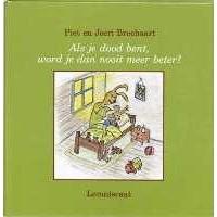 Breebaart, Piet en Joeri: Als je dood bent, word je dan nooit meer beter?