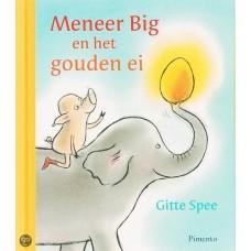 Spee, Gitte: Meneer Big en het gouden ei ( kleine uitgave)
