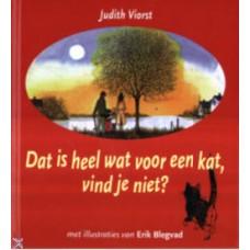 Viorst, Judith en Erik Blegvad: Dat is heel wat voor een kat, vind je niet?