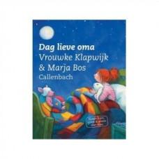 Klapwijk, Vrouwke en Marja Bos: Dag lieve oma ( samen lezen, kijken & praten over rouw)