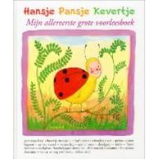 Hansje Pansje Kevertje, mijn allereerste grote voorleesboek