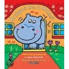 Butterfield, Moira en  Sonia Canals: Wonen nijlpaarden in huizen? ( kijk onder de flap raadboek)