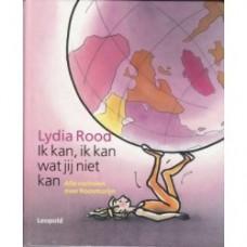 Rood, Lydia en Annemarie van Haeringen: Ik kan, ik kan wat jij niet kan ( alle verhalen over Roosmarijn)