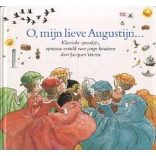 Vriens, Jacques: O, mijn lieve Augustijn... klassieke sprookjes opnieuw verteld