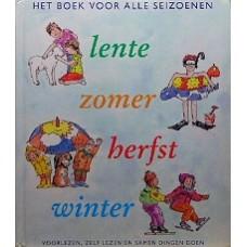 Bolle, Jorge/Maaike Miedema/Bert Dekker: Het boek voor alle seizoenen lente-zomer-herfst-winter( voorlezen, zelf lezen en samen dingen doen)