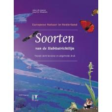 Janssen, John AM/ Schaminee, Joop HJ: Europese natuur in Nederland Soorten van de Habitatrichtlijn 2e herz. druk