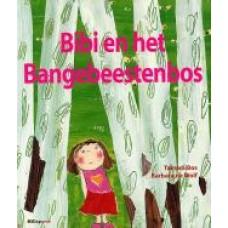 Bos, Tamara en Barbara de Wolf: Bibi en het bangebeestenbos