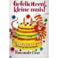 Meer, Ron van der: Gefeliciteerd kleine muis!