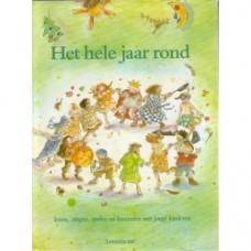 Donkelaar, Maria/ Martine van Rooijen/ Sandra Klaassen: Het hele jaar rond ( lezen, zingen, spelen en knutselen met jonge kinderen)