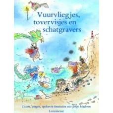 Donkelaar, Maria/ Martine van Rooijen/ Sandra Klaassen: Tovervisjes, vuurvliegjes en schatgravers
