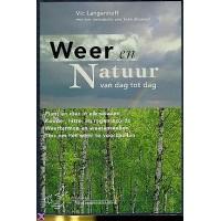 Langenhoff, Vic: Weer en natuur van dag tot dag