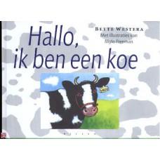 Westera, Bette en Mylo Freeman: Hallo, ik ben een koe en andere verdichte verhalen