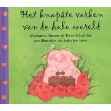 Busser, Marianne en Ron Schroder met ill. van Jeska Verstegen: Het knapste varken van de hele wereld