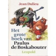 Dulieu, Jean: Het grote boek van Paulus de boskabouter