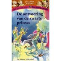 Vriens, Jacques met ill. van Annet Schaap: De bende van de korenwolf, de ontvoering van de zwarte prinses