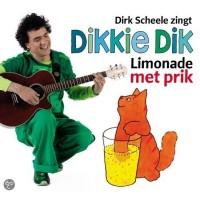 Boeke, Jet: Dirk Scheele zingt Dikkie Dik, limonade met prik