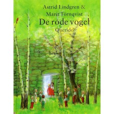 Lindgren, Astrid en Marit Tornqvist: De rode vogel