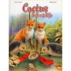 Salembier, Catherine en Philippe: Cactus het egeltje