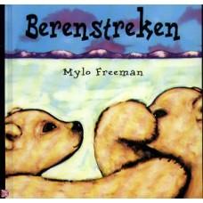 Freeman, Mylo: Berenstreken