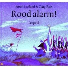 Garland, Sarah en Tony Ross: Rood alarm!