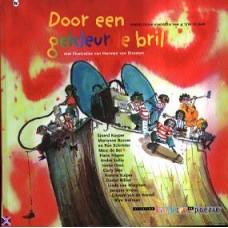Door een gekleurde bril, poezie dor kinderen van 4 t/m 12 jaar ( ill. Harmen van Straaten)