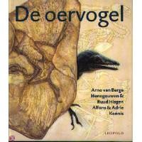 Berge Henegouwen, Arno van en Ruud Hisgen met ill. an Alfons & Adrie Kennis: De oervogel
