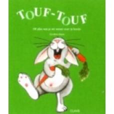 Heens, Caroline: Touf-Touf, of alles wat je wilt weten over je konijn (pop-up/ flapjes)