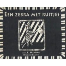 Mensing, K: Een zebra met ruitjes