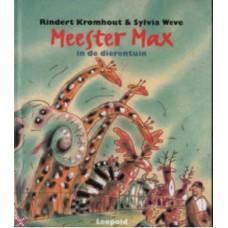 Kromhout, Rindert en Sylvia Weve: Meester Max in de dierentuin