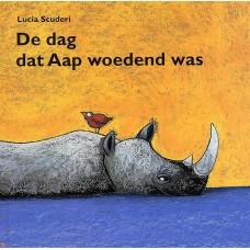 Scuderi, Lucia: De dag dat aap woedend was