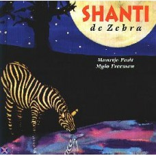 Padt, Maartje en Mylo Freeman: Shanti de zebra
