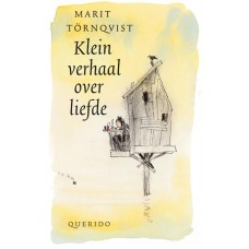 Tornqvist, Marit: Klein verhaal over liefde