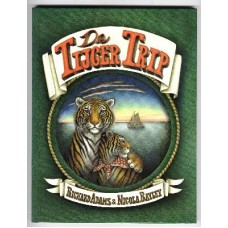 Adams, Richard en Nicola Bayley: De tijger trip