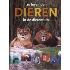Harrison, Ingrid: Zo leven de dieren in de dierentuin (zgan)