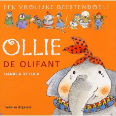 Luca, Daniela de: Een vrolijke beestenboel, Ollie de olifant ( met doorkijkpagina's)