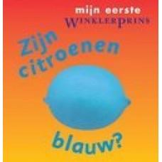 Mijn eerste Winklerprins: Zijn citroenen blauw ?  ( doorkijkboekje)
