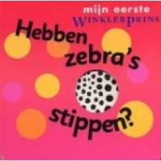 Mijn eerste Winklerprins: Hebben zebra's stippen ( doorkijkboekje)