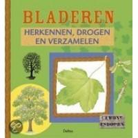 Criel, Dirk: Bladeren herkennen, drogen en verzamelen